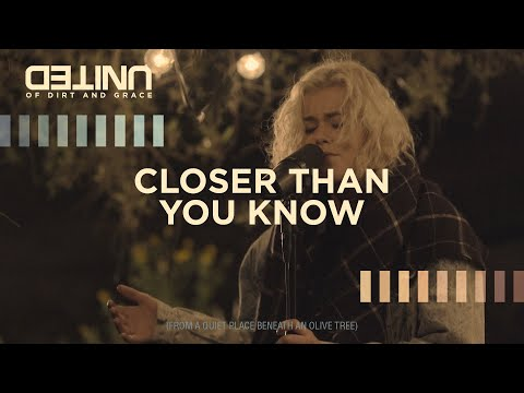 Closer Than You Know - of Dirt and Grace - Hillsong UNITED
