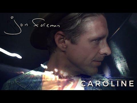 "Jon Foreman - ""Caroline"" (Official Video)"